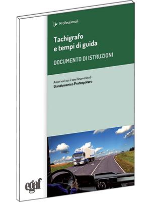 Tachigrafo e tempi di guida e riposo